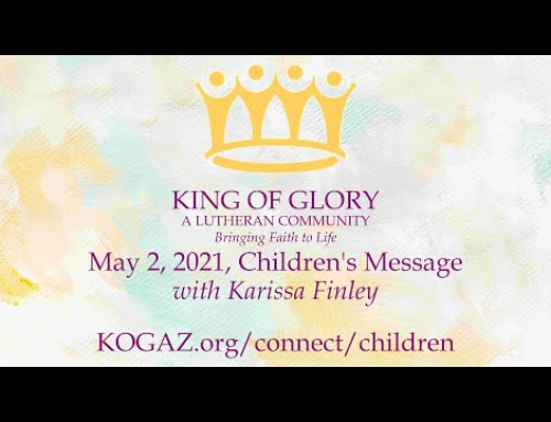 May 2, 2021 Children's Message